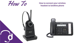 How to Connect Wireless Headsets to a Landline Phone | Headset Advisor