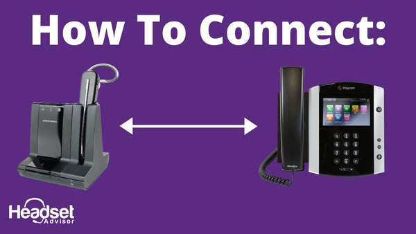 How to Connect Your Wireless Headset to an Office Phone | Headset Advisor