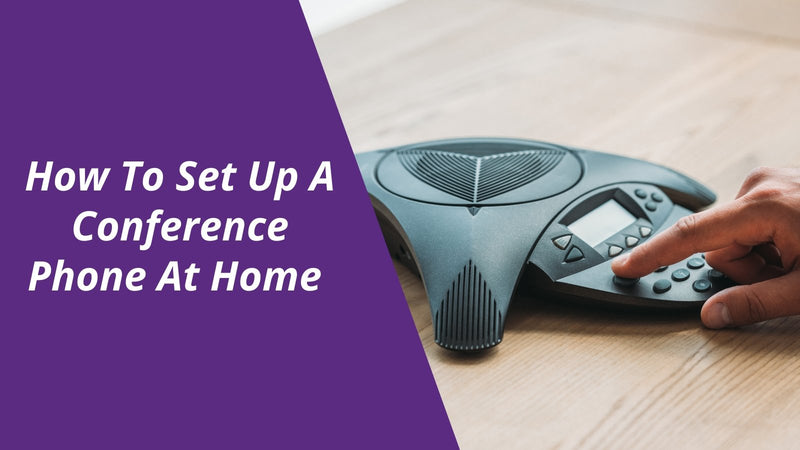 How To Set Up A Conference Phone At Home | Headset Advisor