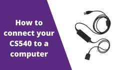 How Your Plantronics CS540 Can Connect To A Computer | Headset Advisor