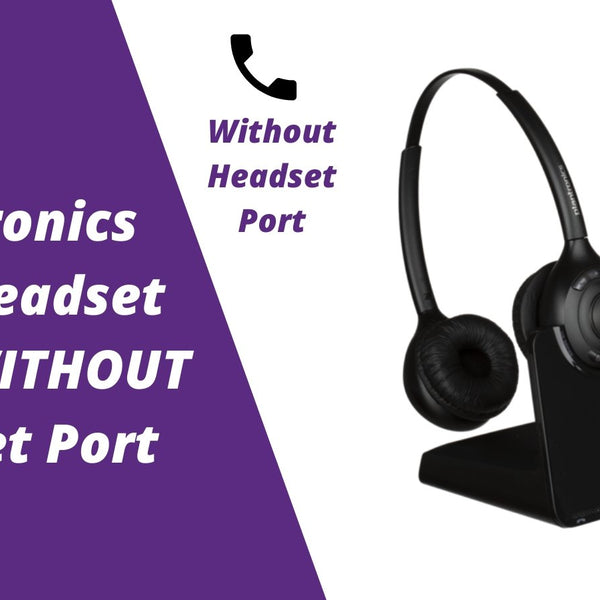 Plantronics Cs510 C052 And Cs520 Wireless Headset Setup Without Heads Headset Advisor