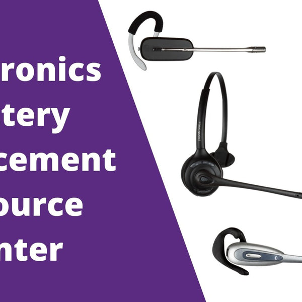 Plantronics Headset Battery Replacement Guide Resource Center Headset Advisor
