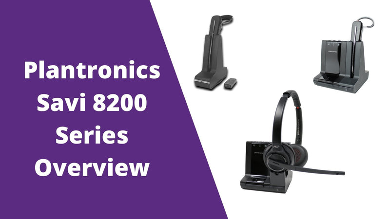 Plantronics Savi 8200 Series Overview- You'll Want To Read This Before Making A Decision | Headset Advisor