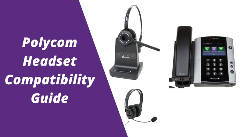 Polycom Headset Compatibility Guide: Everything You Need To Know | Headset Advisor
