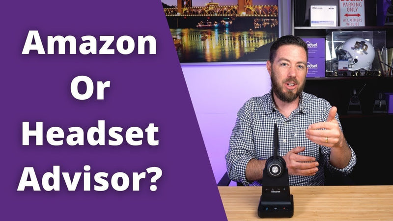 Should You Purchase Office Headsets On Amazon or Headset Advisor? | Headset Advisor