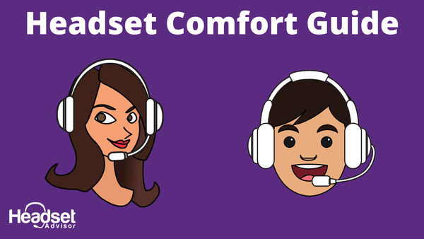 The Complete Guide for Comfortable Office Headsets | Headset Advisor