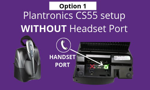 plantronics cs55 setup without headset port
