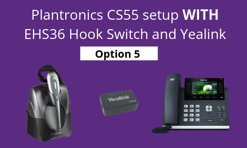 plantronics cs55 setup with ehs36