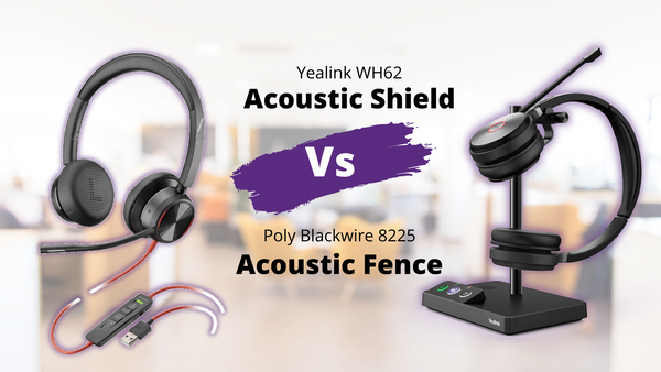 acoustic fence vs acoustic shield headsets