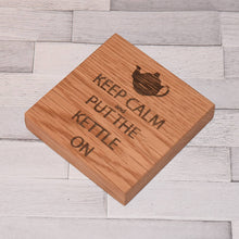 Load image into Gallery viewer, Keep Calm Solid Oak Drinks Coaster