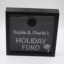 Load image into Gallery viewer, Personalised Holiday Fund Money Box Frame