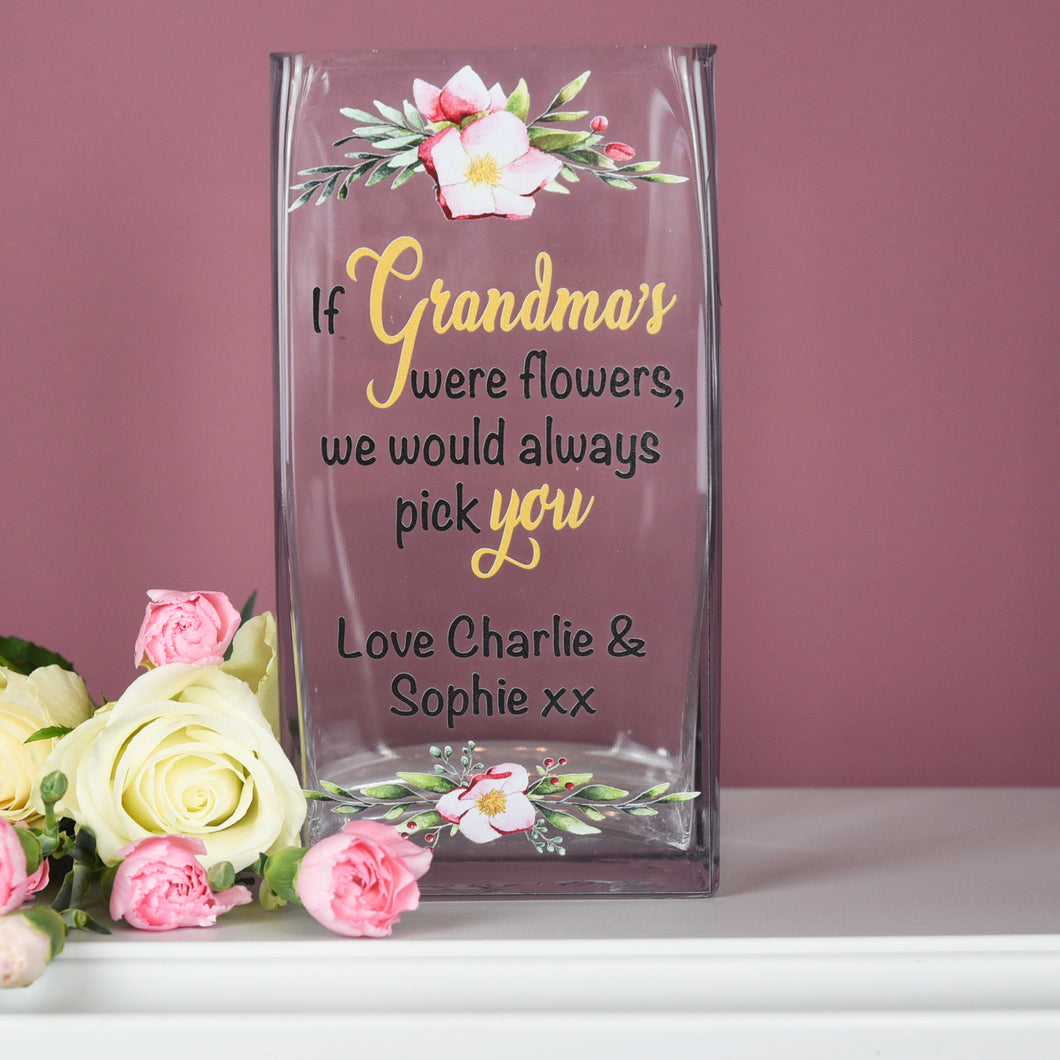 Personalised If Grandma's Were Flowers Glass Vase