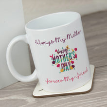 Load image into Gallery viewer, Personalised Always My Mother Ceramic Mug