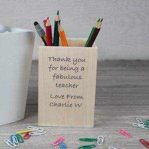 Thank you Fabulous Teacher Personalised Wooden Pencil Pot