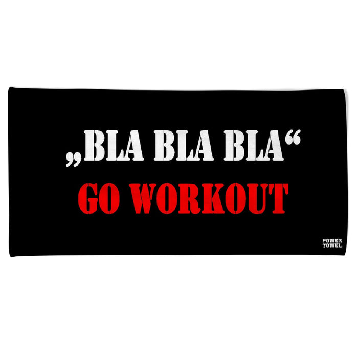 Power Towel: BLA BLA BLA GO WORKOUT | Schwarz | Grösse 50 x 100 cm