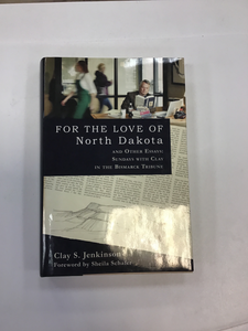 For The Love Of North Dakota Book