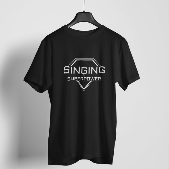 Singing Is My Superpower T-shirt For Men & Women