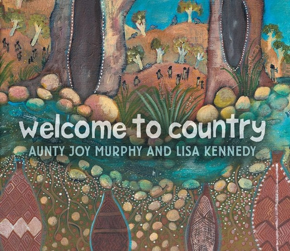Welcome To Country Board Book By Aunty Joy