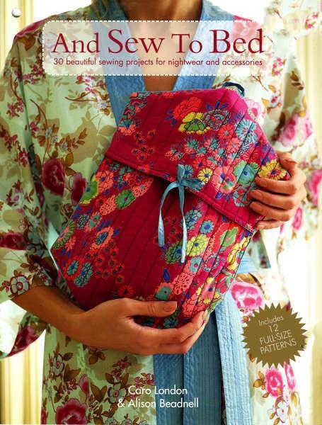 And Sew to Bed by Caro Cutts and Alison Beadnell