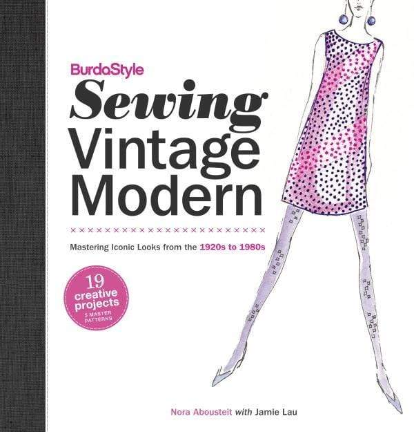 BurdaStyle Sewing Vintage Modern by Nora Abousteit