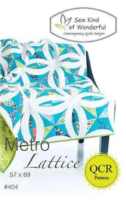 Metro Lattice, Sew Kind of Wonderful