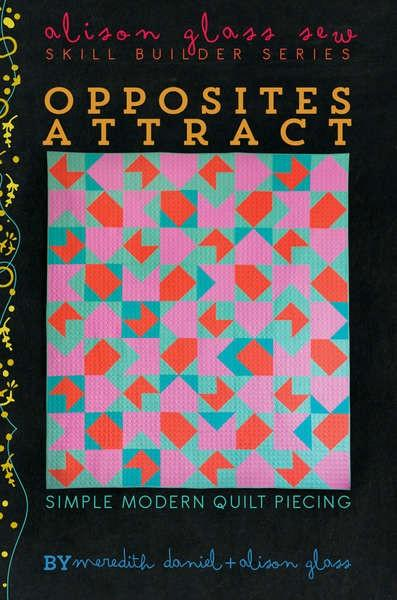Opposites Attract, Alison Glass, Quilt Pattern