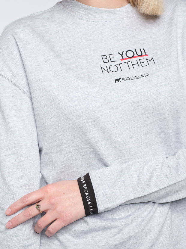 Women Sweater BE YOU! NOT THEM (grey)