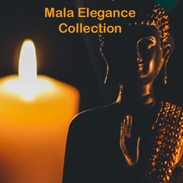 Mala Elegance Collection
