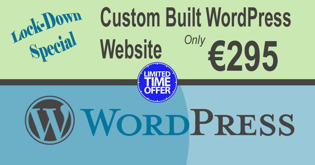 Lock-Down Special: €295 Custom WordPress Website