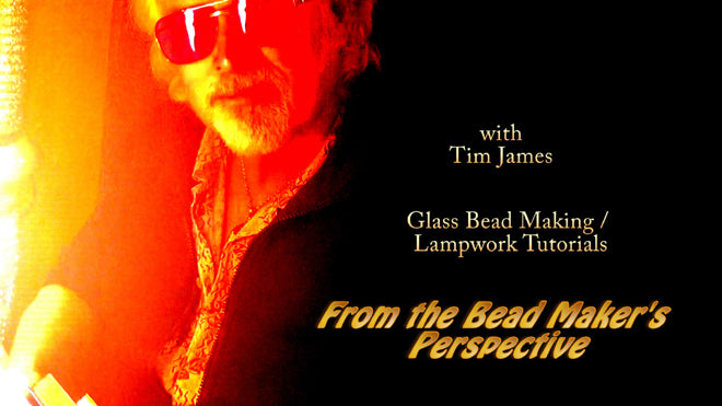 FREE Lampwork/Glass Bead Making Tutorial Videos by Tim James