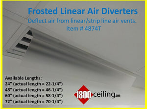 2', 4' or 5' Frosted Linear Air Diverter