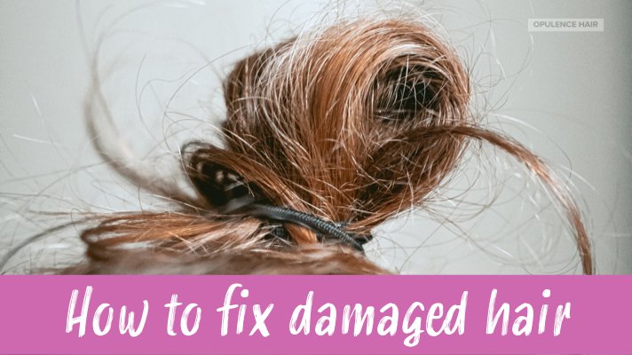 How to fix that damaged hair