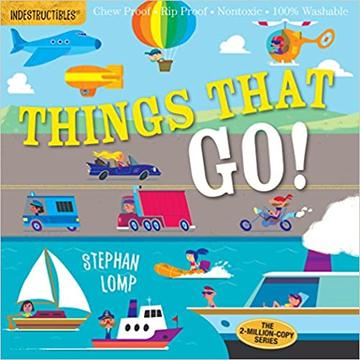 INDESTRUCTIBLES BOOK: THINGS THAT GO!