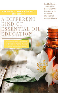 ***SECOND EDITION*** BEST SELLING E-BOOK: A different kind of Essential Oil Education