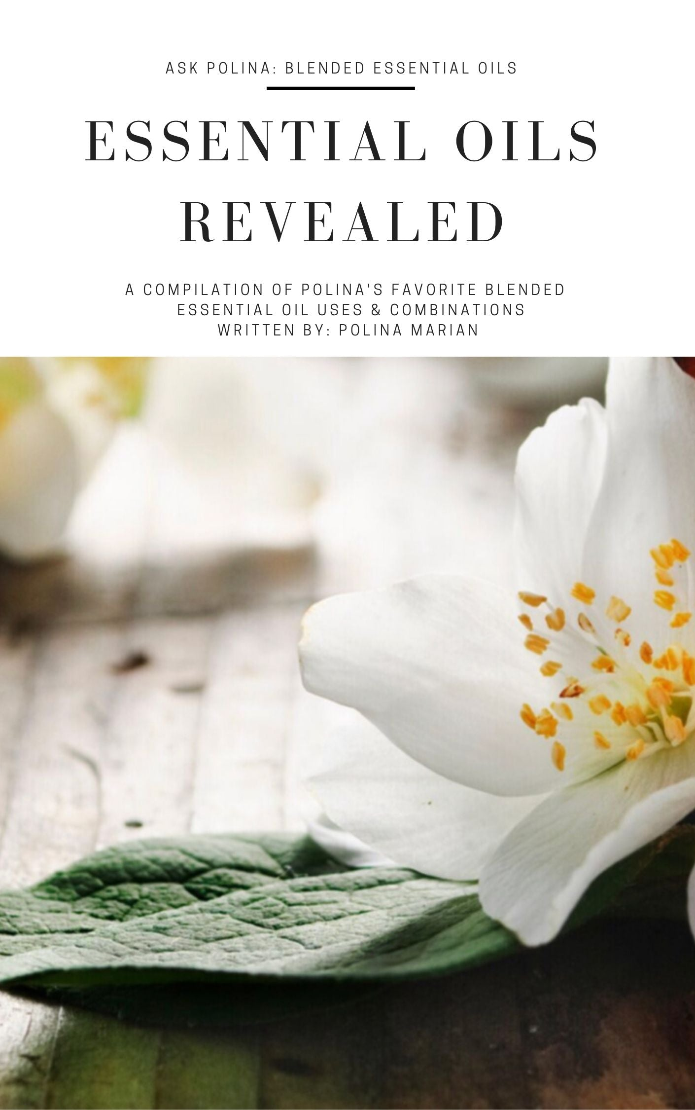 Essential Oils Revealed Ebook: Blended Oils
