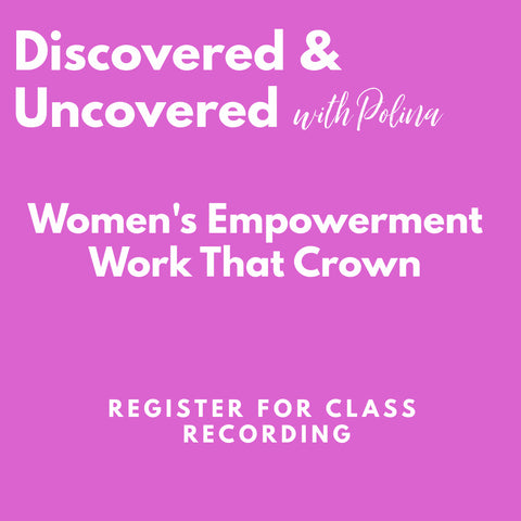 RECORDING: A Women's Empowerment Workshop - Work that Crown