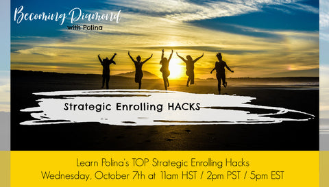 RECORDING: Becoming Diamond: Strategic Enrolling Hacks