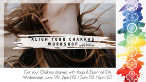 Align your Chakras with Yoga & Essential Oils