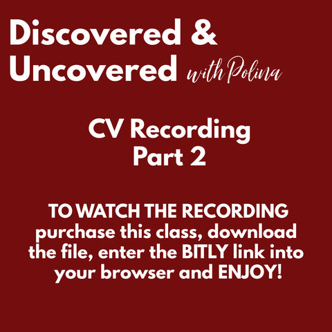RECORDING: Discovered & Uncovered: CV Part 2