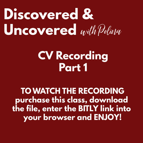 RECORDING: Discovered & Uncovered: CV Part 1