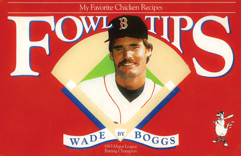 Wade Boggs Chicken Tips