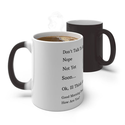 """Don't Talk To Me"" Color Changing Coffee Mug"