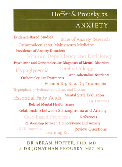 Hoffer & Prousky on Anxiety