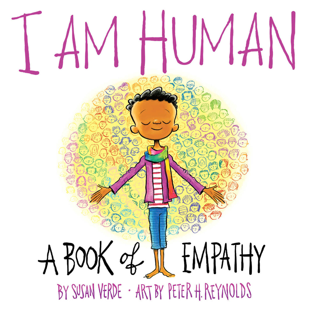 I Am Human - A Book Of Empathy by Susan Verde
