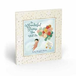 The Wonderful Things You Will Be by Emily Winfield Martin - Deluxe Edition
