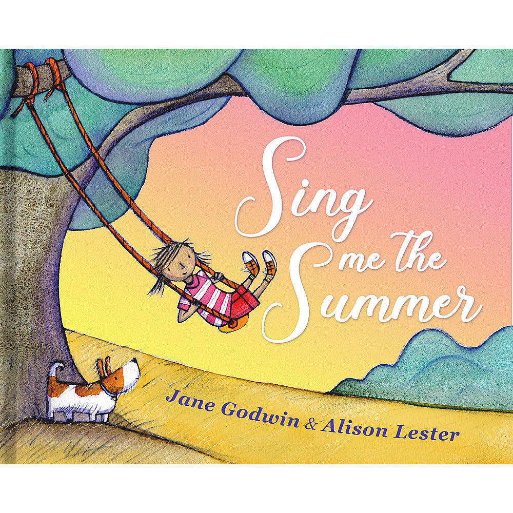 Sing Me The Summer by Alison Lester