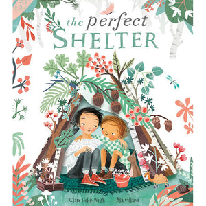 The Perfect Shelter by Clare Helen Welsh