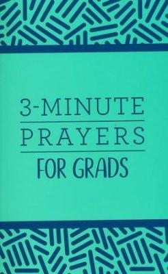3-Minute Prayers for Grads Paperback