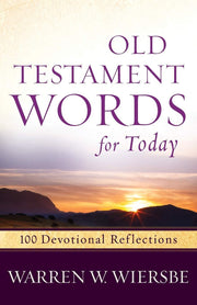 Old Testament Words for Today: 100 Devotional Reflections - Fruit of the Vine