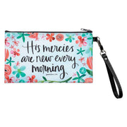 His mercies are new every morning Lamentations 3:25 zippered pouch. light blue with pink, teal and blue flowers and removable wristlet strap